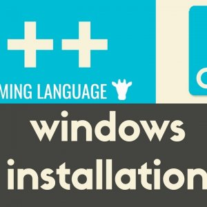 Windows Installation | C++ | Tutorial 2