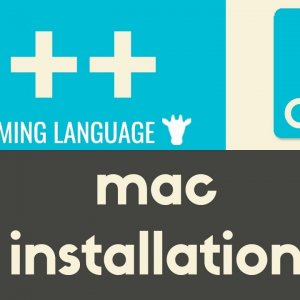 Mac Installation | C++ | Tutorial 3
