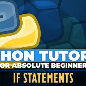 Python tutorial for ABSOLUTE Beginners! If Else statements - Episode 11