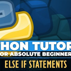 Python tutorial for ABSOLUTE Beginners! Else if Statement - Episode 13