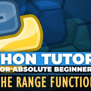 Python tutorial for ABSOLUTE Beginners! The Range Function - Episode 16