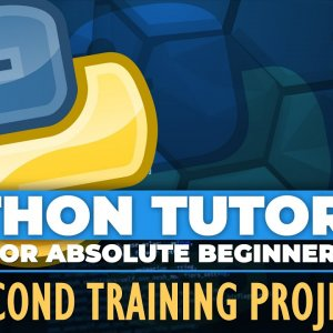 Python tutorial for ABSOLUTE Beginners! Second Training Project - Episode 20