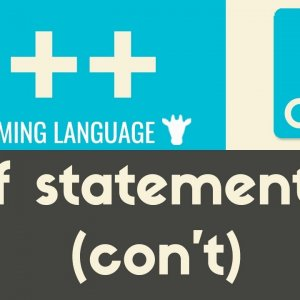 If Statements (con't) | C++ | Tutorial 17