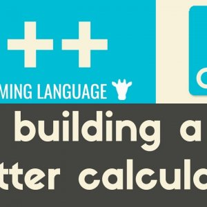 Building a Better Calculator | C++ | Tutorial 18