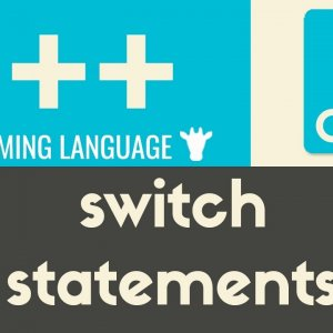 Switch Statements | C++ | Tutorial 19