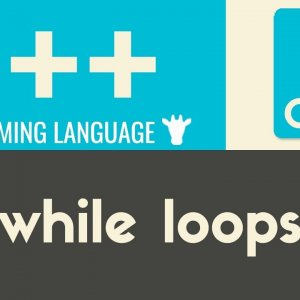 While Loops | C++ | Tutorial 20