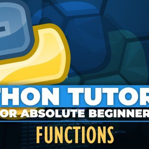Python tutorial for ABSOLUTE Beginners! Functions In Python - Episode 25